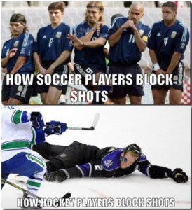 True! (How male soccer players block shots that it…female players are usually tougher ;P just sayin.)